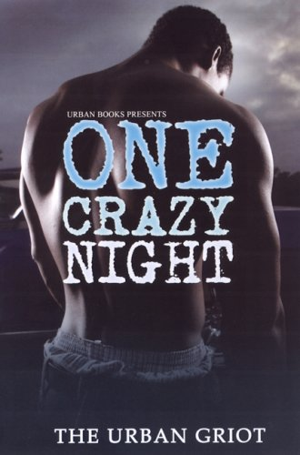 One Crazy Night: The Urban Griot