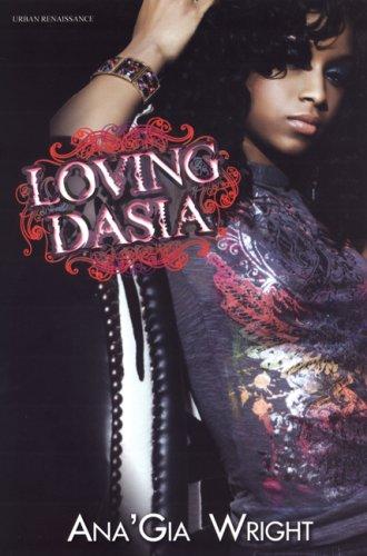 9781601621405: Loving Dasia (Urban Renaissance)