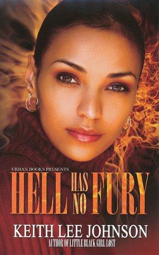 9781601621870: Hell Has No Fury