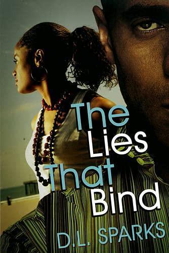 The Lies That Bind: Sparks, D.L.