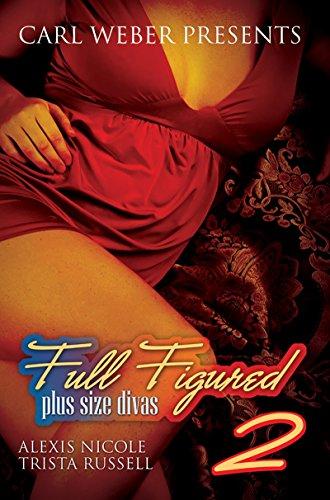 Full Figured 2: Plus Size Divas (Paperback)