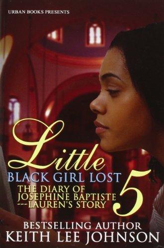 9781601622600: Little Black Girl Lost 5 : The Diary Of Josephine Baptiste Laurens Storey