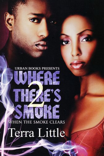 Where There's Smoke 2: Little, Terra