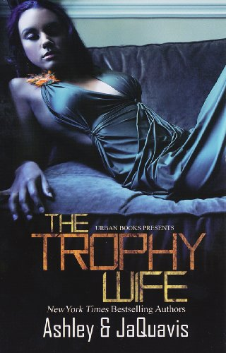 Trophy Wife: Ashley and JaQuavis