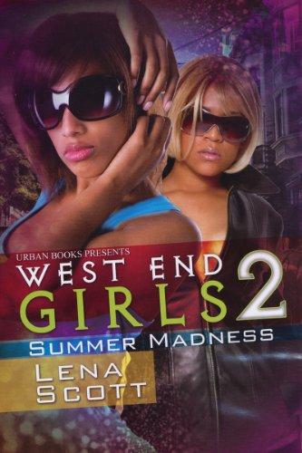 West End Girls 2: Scott, Lena