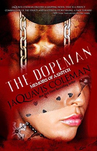 9781601622884: Dopeman: Memoirs of a Snitch: Part 3 of Dopeman's Trilogy (The Dopeman)