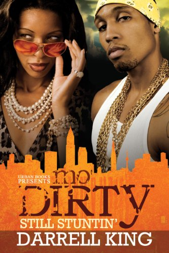 Mo' Dirty: Darrell King