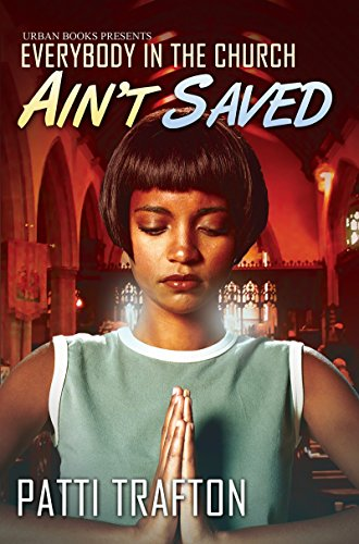9781601623614: Everybody in the Church Ain't Saved (Urban Books)