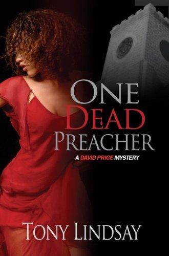 One Dead Preacher (David Price Mysteries): Tony Lindsay