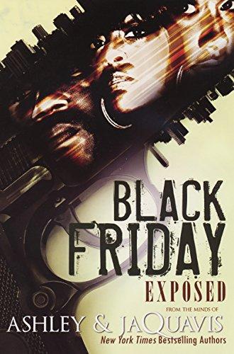 Black Friday: Exposed (Urban Books): Ashley and JaQuavis