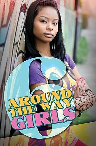 Around the Way Girls 6: Camm, Meisha