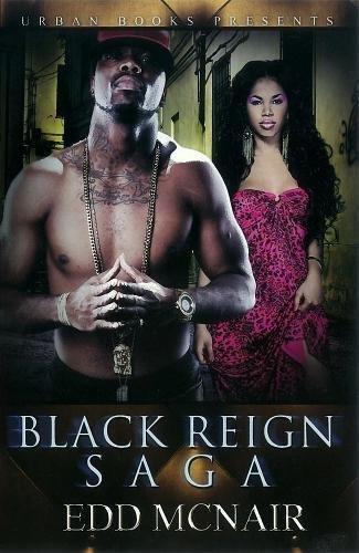 Black Reign Saga (Urban Books): McNair, Edd