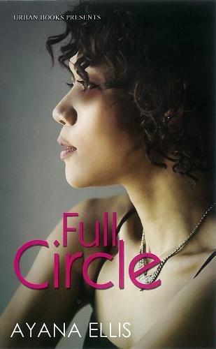 Full Circle: Ellis, Ayana