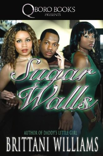 Sugar Walls: Brittani Williams
