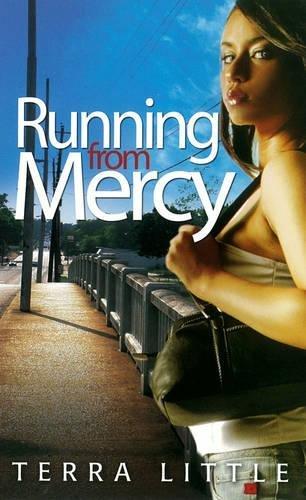 Running From Mercy (Urban Books): Little, Terra