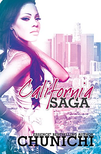 The California Saga (Urban Books): Chunichi