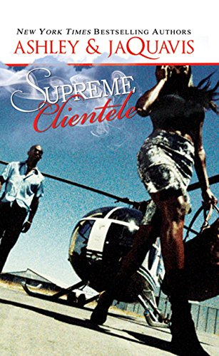 9781601625564: Supreme Clientele (Urban Books)