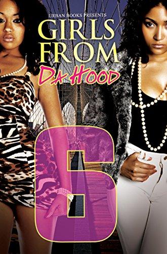 Girls from da Hood 6 (Urban Books): Ashley, new, Jaquavis,