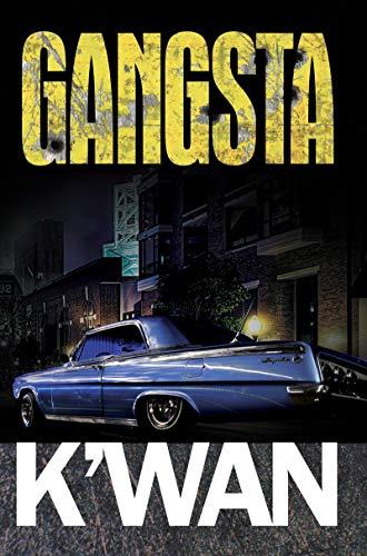 Gangsta (Urban Books): K'wan