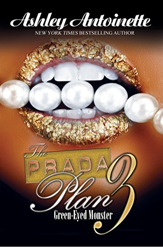 The Prada Plan 9781601625786 Leah has been trying for years to get rid of her competition, and all her crazy scheming has finally paid off—or so she thinks. Now that YaYa is out of the picture, she's ready to step into her shoes and have the life she always dreamed of. The scars that she earned in the fire almost seem worth it if they mean she'll finally be able to have all the money, the family, and most importantly, to have Indie's love to herself. There's only one problem. Disaya Morgan isn't dead. She survived the fire too, and she's healing under the watchful eye of one very powerful woman who's ready to help put YaYa on top. With her newfound connections, YaYa could have Leah taken out with the snap of her fingers—but that's not good enough for her. The only way YaYa can battle the demons that are still haunting her is to finish Leah off herself. YaYa is out for blood. There can only be one winner, and these two are on a collision course that could send one of them straight to hell. Ashley Antoinette is back and better than ever with the third installment of The Prada Plan series. A case of mistaken identity left readers reeling at the end of part 2, but part 3 is a heart-pounding saga that will leave you breathless.