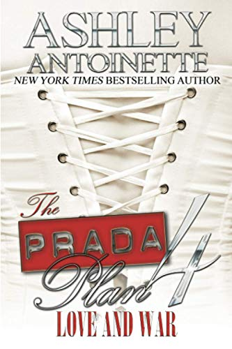 Prada Plan 4, The 9781601625809 Indie has watched YaYa's past destroy the woman he once knew, and his patience has run thin. After being left at the altar, he is heartbroken and confused. His quests to save YaYa from herself have failed, and he finally decides that it's time to let go. Her thirst for blood is unquenchable, and like a black hole she sucks the life out of everything around her. If he doesn't cut his ties, he knows that YaYa will cripple him and destroy their family in the process. Then he receives a phone call stating that YaYa is in trouble, and his entire world crumbles at his feet.