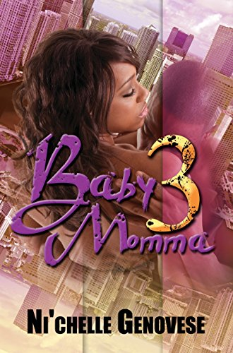Baby Momma 3: (Urban Books): Genovese, Ni'chelle