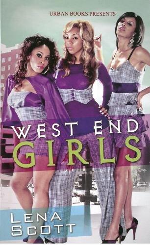 West End Girls (Urban Books): Scott, Lena
