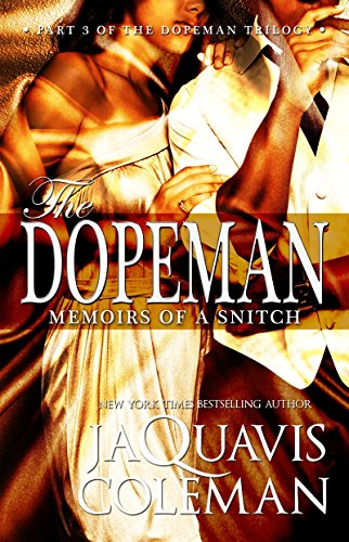 9781601626349: Dopeman: Memoirs of a Snitch:: Part 3 of Dopeman's Trilogy (The Dopeman)