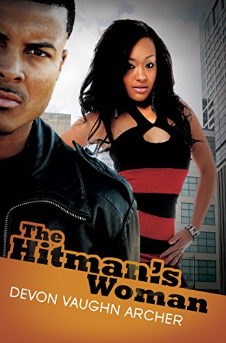 The Hitman's Woman: Devon Vaughn Archer