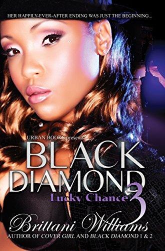 Black Diamond 3: Lucky Chance: Williams, Brittani