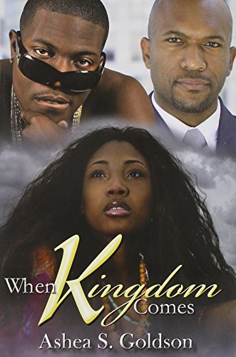 When Kingdom Comes (Urban Books): Goldson, Ashea S.