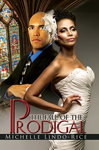 The Fall of the Prodigal (Urban Books): Lindo-Rice, Michelle