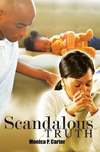 9781601627261: Scandalous Truth (Urban Christian)