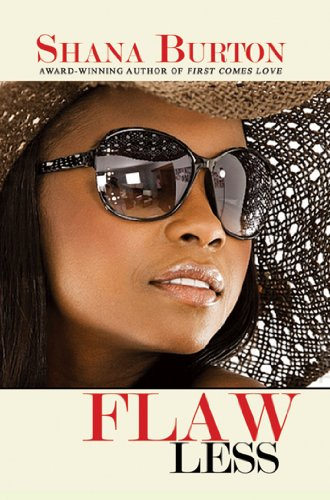 Flaw Less (Urban Christian): Shana Burton
