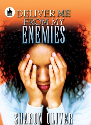 9781601627315: Deliver Me From My Enemies (Urban Books)