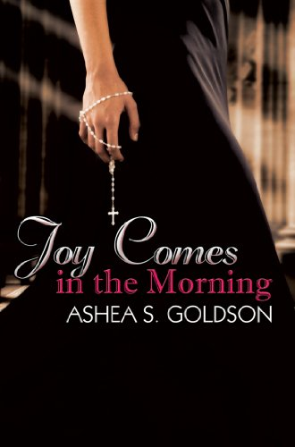 Joy Comes in the Morning: Goldson, Ashea