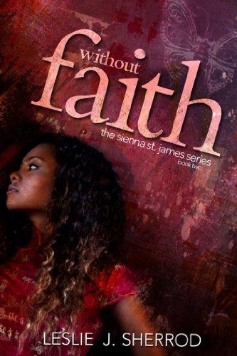 Without Faith (Sienna St. James): Sherrod, Leslie J.
