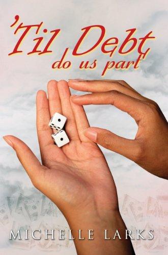 9781601628091: 'Til Debt Do Us Part