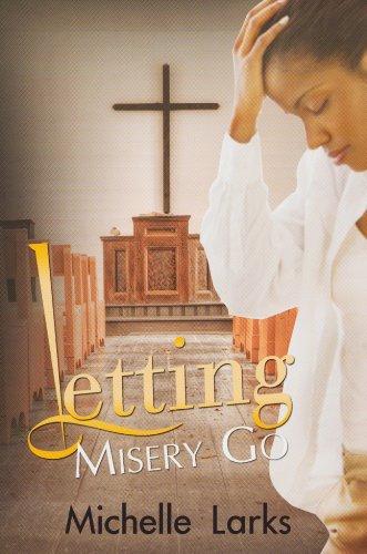 Letting Misery Go (Urban Christian): Larks, Michelle