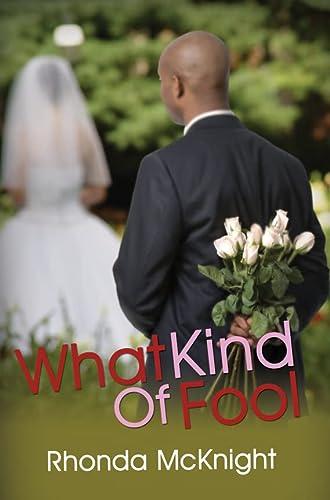 What Kind of Fool (Urban Books): McKnight, Rhonda