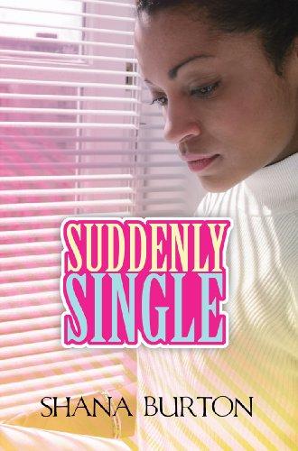 Suddenly Single: Shana Burton