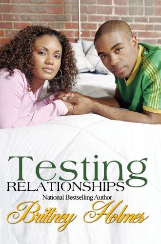 Testing Relationships: Holmes, Brittney