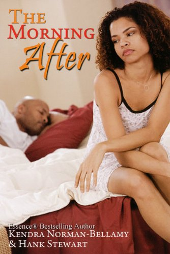 The Morning After (God's Timing Series, Book: Norman-Bellamy, Kendra, Stewart,