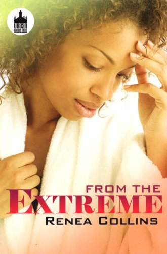 9781601629555: From the Extreme (Urban Christian)