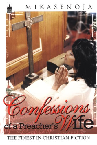9781601629616: Confessions of a Preachers Wife (Urban Christian)