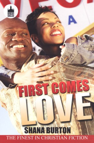 9781601629746: First Comes Love (Urban Christian)
