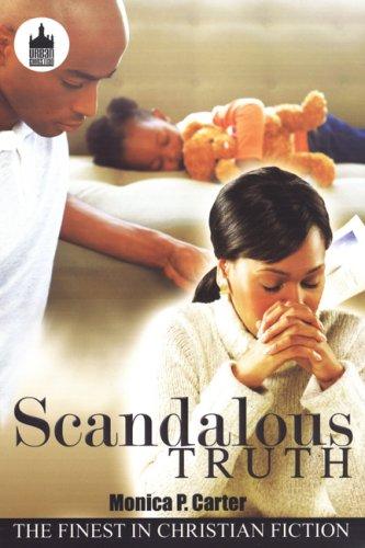 9781601629760: Scandalous Truth (Urban Christian)