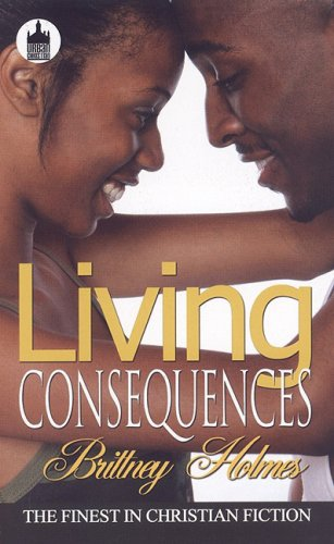 9781601629814: Living Consequences (Urban Christian)