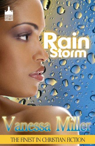 Rain Storm: Vanessa Miller