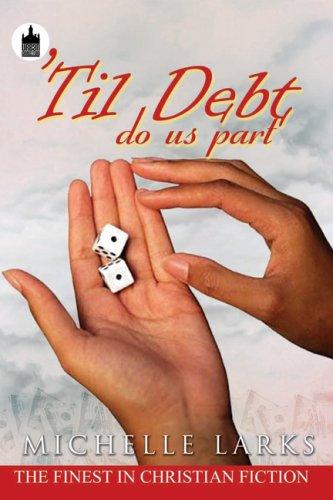 9781601629944: Til Debt Do Us Part (Urban Christian)
